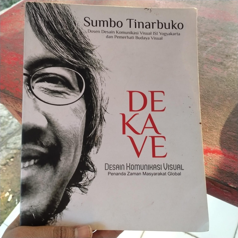 DeKaVe Yang Dituliskan oleh Sumbo Tinarbuko