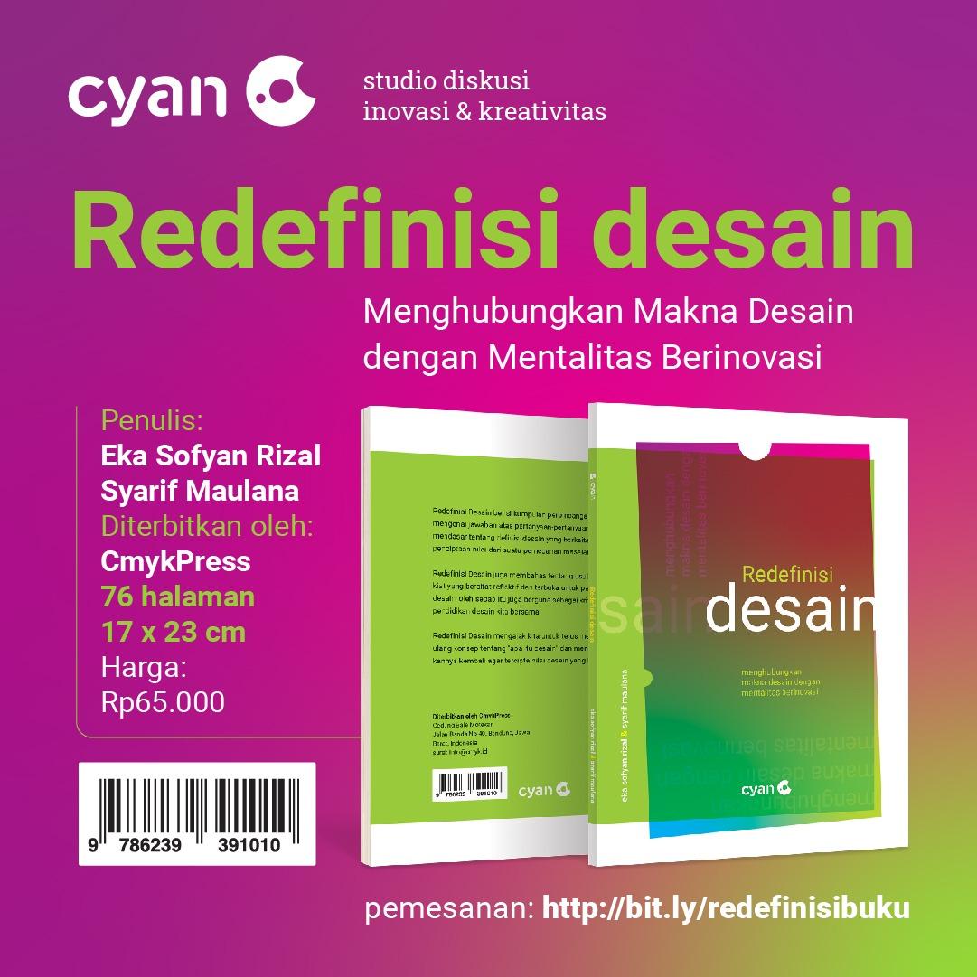 Resensi Buku: Redefinisi Desain oleh Eka dan Syarif